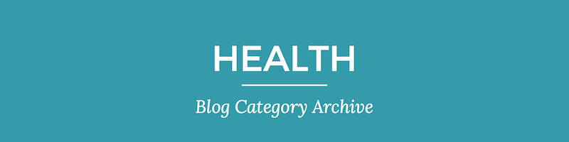 Blog archive header 1 Health | Nina Martin