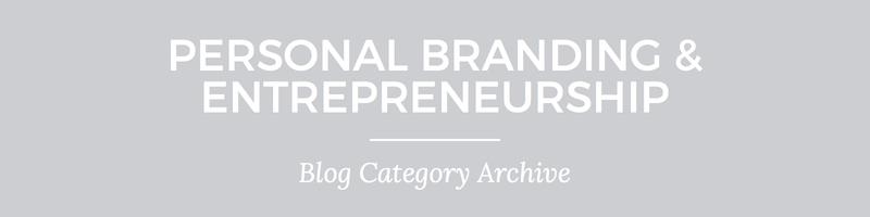 Blog archive header 5 Personal Branding & Entrepreneurship | Nina Martin