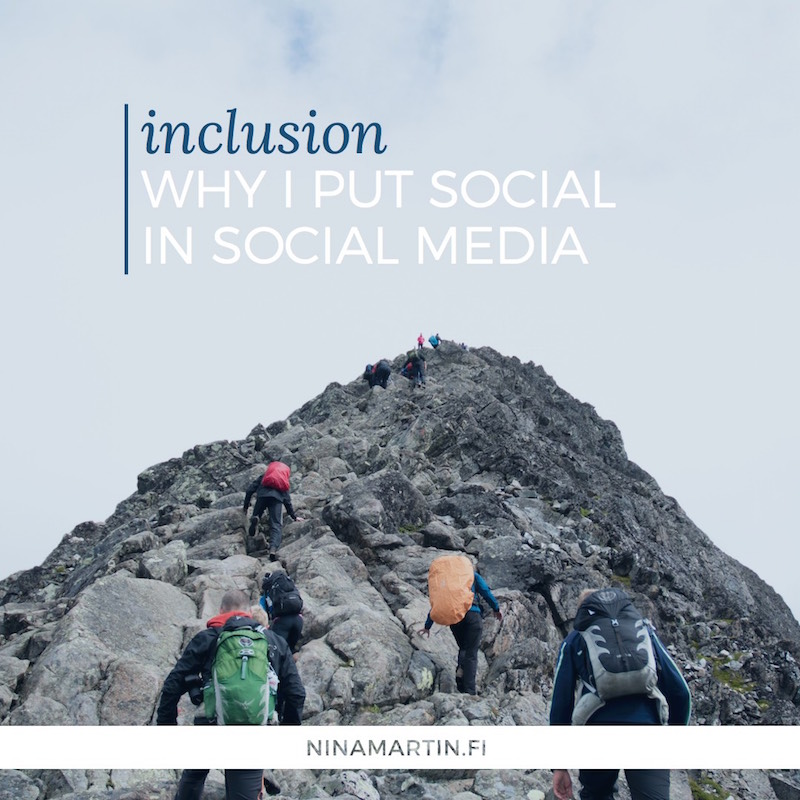 Inclusion: Why I Put 'Social' in Social Media
