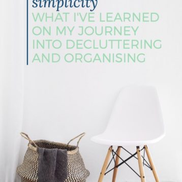 What I've learned on my journey into decluttering and organising