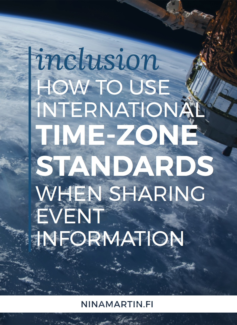 How to use international UTC time-zone standards when sharing information about your online events