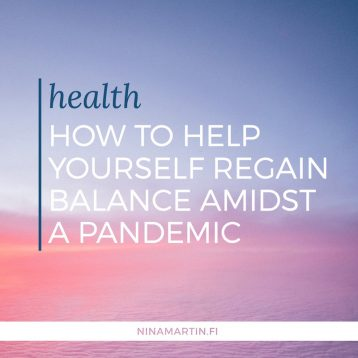 How To Help Yourself Regain Balance Amidst A Pandemic
